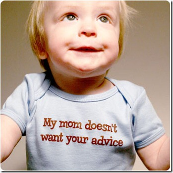 doesn't want your advice